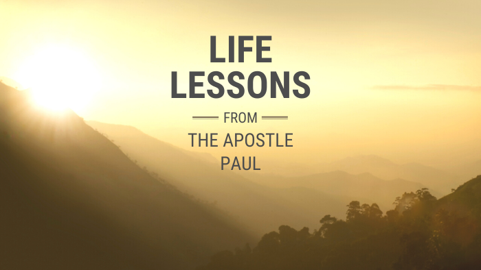 Life Lessons from the Apostle Paul